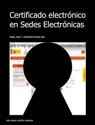 Certificado Electrónico en Sedes Digitales